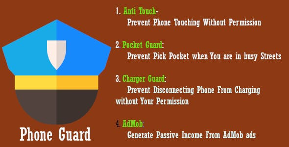 Phone Guard-Anti Touch and  Pickpocket Prevention Android App - CodeCanyon Item for Sale