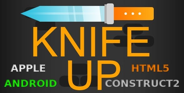 Knife Up - HTML5 Game + Mobile Version! (Construct 2 / CAPX)