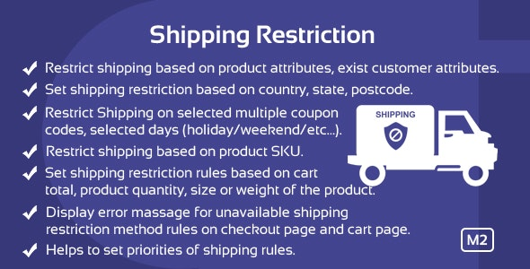 Shipping Restrictions Magento 2 Extension - CodeCanyon Item for Sale