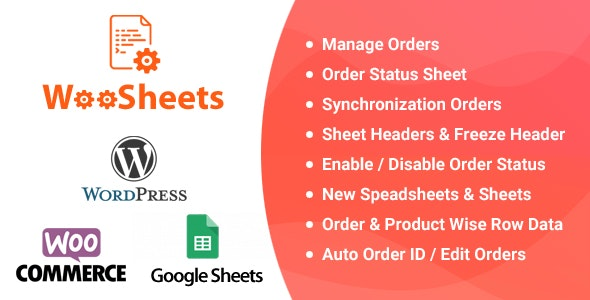 WooSheets - Manage WooCommerce Orders with Google Spreadsheet - CodeCanyon Item for Sale