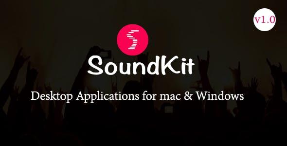 Soundkit Desktop Application for mac and window