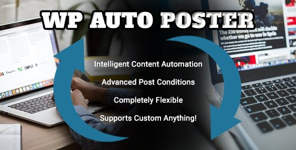 WP Auto Poster - Automate your site - CodeCanyon Item for Sale