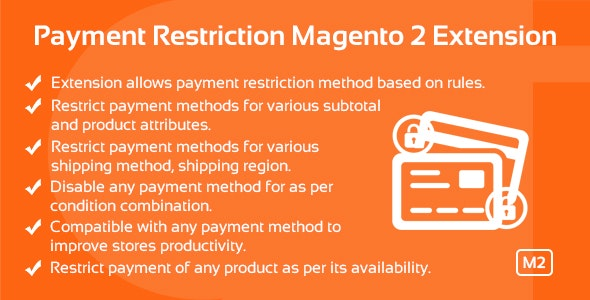Payment Restriction Magento 2 Extension - CodeCanyon Item for Sale