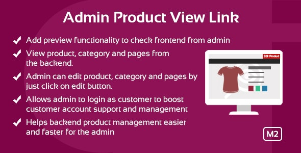 Admin Product View Link Magento 2 Extension - CodeCanyon Item for Sale