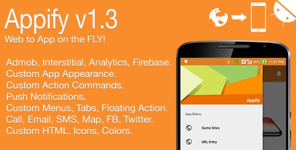 Appify - Web to App on the FLY! Android Full Application v1.3 - CodeCanyon Item for Sale