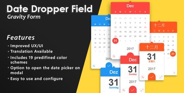 Gravity Forms Date Dropper Field by butsokoy | CodeCanyon