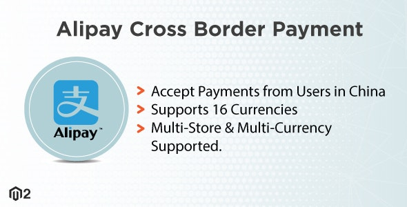 Magento 2 Alipay Cross Border Payment - CodeCanyon Item for Sale