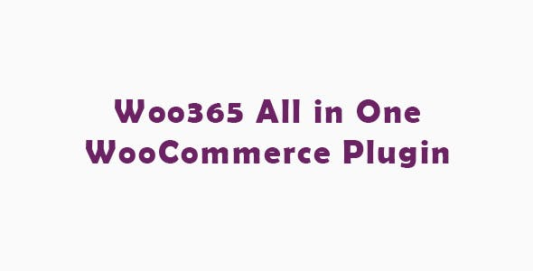 Woo365 : All in One WooCommerce Plugin