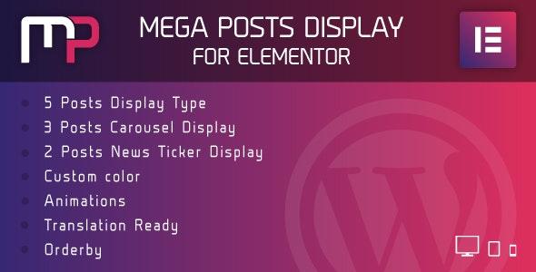 Mega Posts Display for Elementor - Premium Wordpress Plugin - CodeCanyon Item for Sale