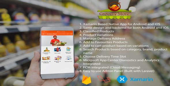 Android, iOS Grocery Store User App - Xamarin Crossplatform
