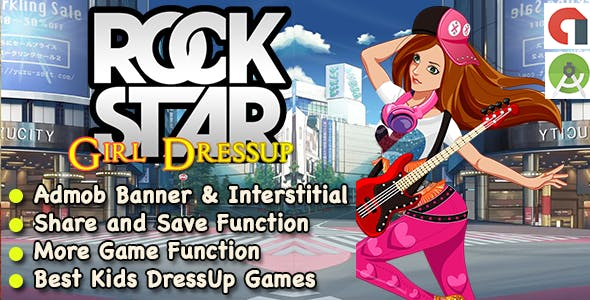 Rock Star Dress Up Game For Kids + Ready For Publish + Android