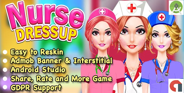 Beautiful Nurse Dress Up Game For Kids + Admob + GDPR + Android Studio + Ready For Publish