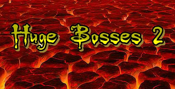 Huge Bosses 2 IOS and Android        Nulled