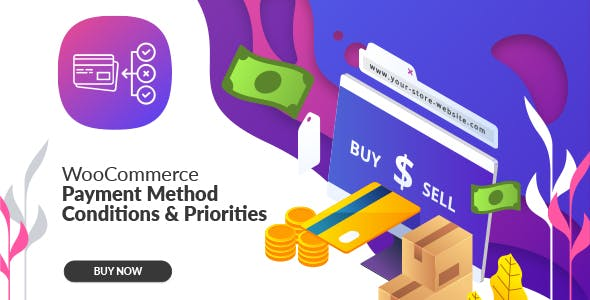 WooCommerce Payment Method Conditions & Priorities
