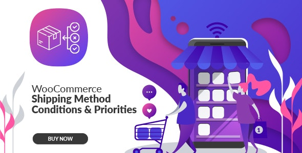 WooCommerce Shipping Method Conditions & Priorities - CodeCanyon Item for Sale