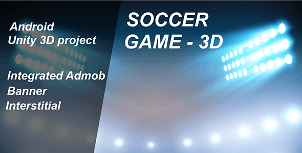 Soccer Game-3D with AdMob - CodeCanyon Item for Sale