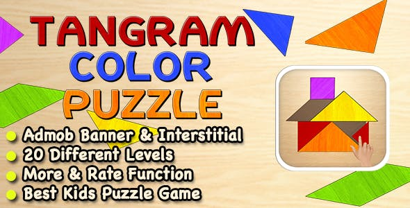 Tangram Color Puzzle Game For Kids + Ready For Publish + Android