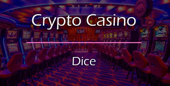 Dice Game Add-on for Crypto Casino