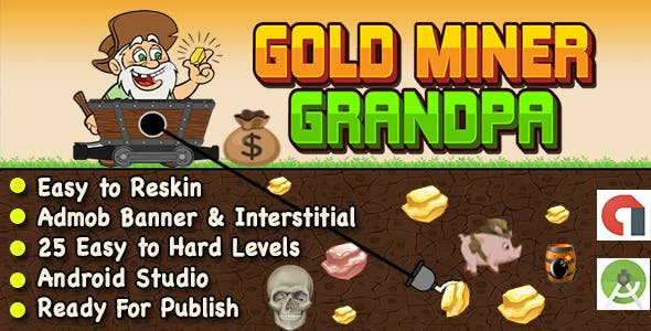 Gold Miner Grandpa + Ready For Publish + Android