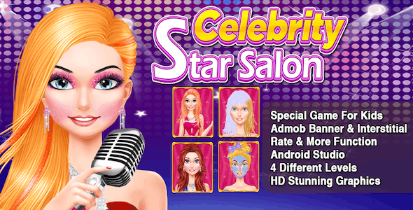 Celebrity Star Salon + Best Makeover Game For Kids + Ready For Publish + Android