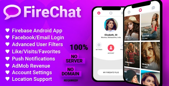 FireChat - Android Firebase Dating Application - CodeCanyon Item for Sale