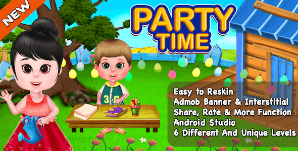 Party Time + Top Kids Casual Game + Ready For Publish + Android