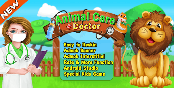 Animal Care Doctor + Best Kids Games + Ready For Publish + Android