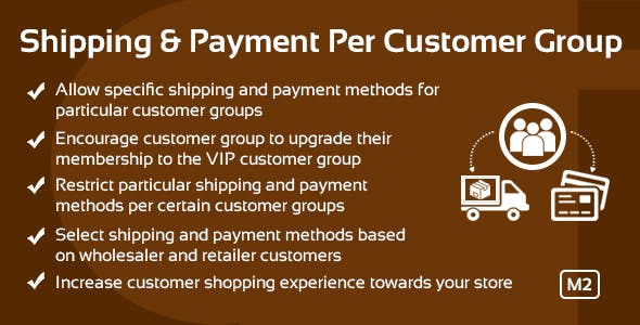 Shipping & Payment per Customer Group Magento 2 Extension