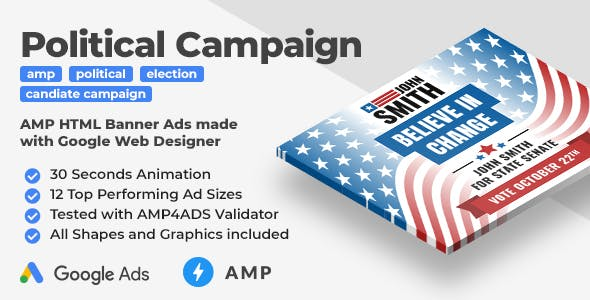 The Candidate - Political Campaign Animated AMP HTML Banner Ad Templates (GWD, AMPHTML)