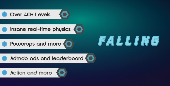 Falling   Admob IAP   High Graphics   IOS & Android by