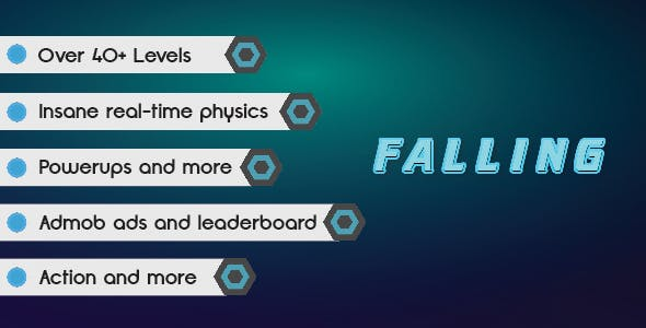 Falling | Admob IAP | High Graphics | IOS & Android