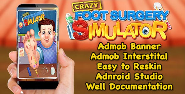 Crazy Foot Surgery Simulator + Best Kids Surgery Game + (Admob + Android Studio)
