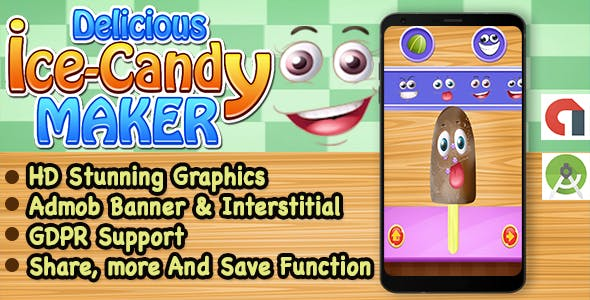 Ice Candy Maker Game For Kids + Ready For Publish + Android Studio