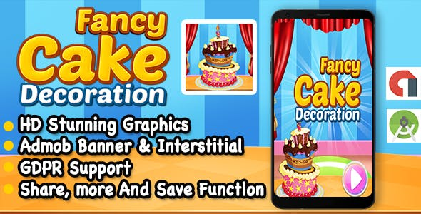 Cake Decoration Game For Kids + Ready To Publish + Android Studio