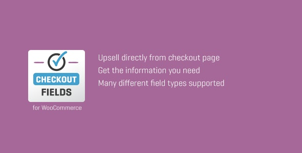 WooCommerce Custom Checkout Fields - CodeCanyon Item for Sale