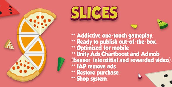 Slices! (Top Free Game) - Full Unity Complete Project with Ads Admob Unity Ads