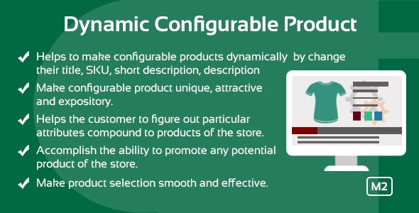 Dynamic Configurable Product Magento 2 extension - CodeCanyon Item for Sale