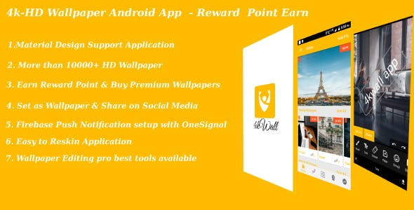 4kwall-HD Wallpaper Android App & Photo Editor tool - Reward Points