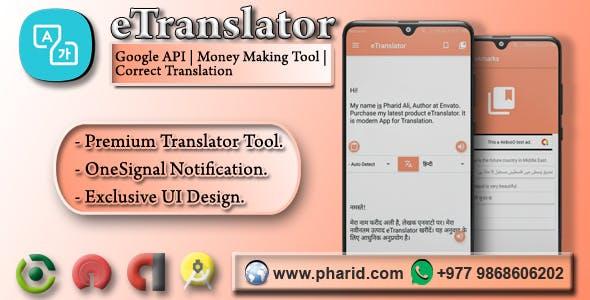 eTranslator - Android Translator | Google API, Money Making Tool, Correct Translation
