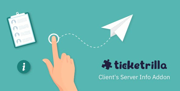 Ticketrilla: Client's Server Information Addon - CodeCanyon Item for Sale