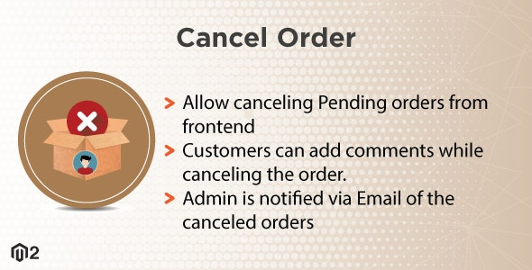 Magento 2 Cancel Order - CodeCanyon Item for Sale