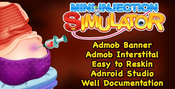 Top Kids Game + Mini Injection Simulator + (Admob + Android Studio)