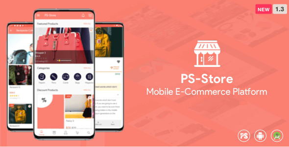PS Store ( Mobile eCommerce App for Every Business Owner ) 1.3 - CodeCanyon Item for Sale