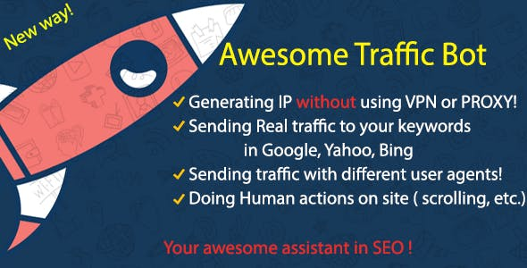 Awesome Traffic Bot - Without using VPN & Proxy
