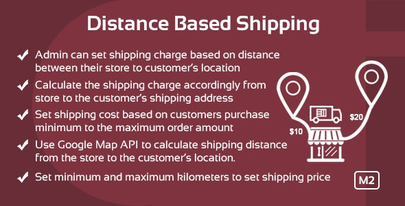 Distance Based Shipping Magento 2 Extension - CodeCanyon Item for Sale