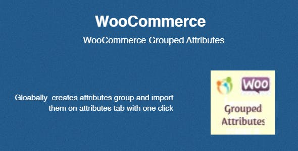 WooCommerce Grouped Attributes
