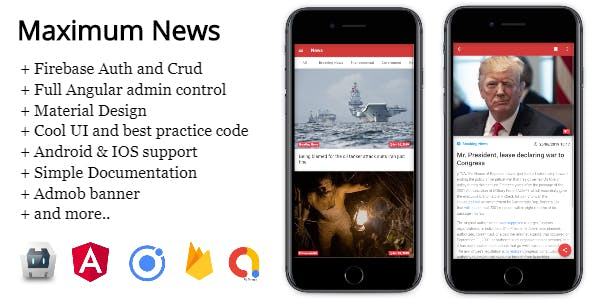 Maximum News Ionic 4 - Full Application with Angular AdminPanel & Firebase backend + Admob