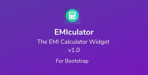 EMIculator - The EMI Calculator Widget
