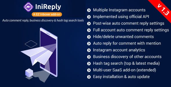 IniReply:A EZ Inboxer Addon–Auto Reply of Comment, Business Discovery & HashTag Search for Instagram