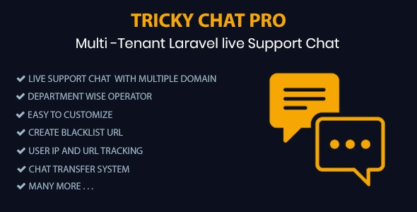 Tricky Chat Pro - Multi Tenant Live Support Chat - CodeCanyon Item for Sale